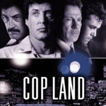 For a 7-year-old movie with restored footage, Cop Land looks very good